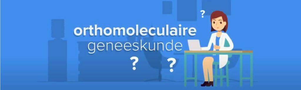 Filmpje Orthomoleculaire Geneeskunde